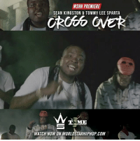 """Memes, Worldstarhiphop, and Wshh: WSHH PREMIERE  SEAN KINGSTON & TOMMY LEE SPARTA  MIE  WATCH NOW ON WORLDSTARHIPHOP.COM WSHH Premiere @SeanKingston & @TommyLeeSparta """"Cross Over"""" LiveNow SeanKingston TommyLeeSparta CrossOver TimeIsMoneyEnt dir- @outherevisuals"""