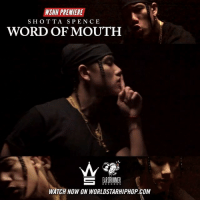 "Memes, Worldstarhiphop, and Wshh: WSHH PREMIERE  SHOTTA SPENCE  WORD OF MOUTH  WATCH NOW ON WORLDSTARHIPHOP.COM WSHH Premiere @ShottaSpence ""Word Of Mouth"" LiveNow ShottaSpence WordOfMouth EarDrummerRecords dir- @sa_bang"