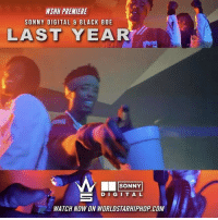 "WSHH Premiere @SonnyDigital & @BlackBoe1 ""Last Year"" LiveNow SonnyDigital BlackBoe LastYear TheBlackGoat dir- @gtfilms: WSHH PREMIERE  SONNY DIGITAL BLACK BOE  LAST YEAR  SONNY  D I G I T A L  WATCH NOW ON WORLDSTARHIPHOP COM WSHH Premiere @SonnyDigital & @BlackBoe1 ""Last Year"" LiveNow SonnyDigital BlackBoe LastYear TheBlackGoat dir- @gtfilms"