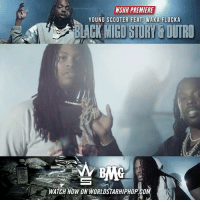 "Memes, Scooter, and Waka Flocka: WSHH PREMIERE  YOUNG SCOOTER FEAT. WAKA FLOCKA  ACK MIGO STURY& OUTRO  WATCH NOW ON WORLDSTARHIPHOP.COM WSHH Premiere @1YoungScooter Feat. @WakaFlocka ""Black Migo Story & Outro"" LiveNow YoungScooter WakaFlocka BlackMigoStory JuggKing BMG"