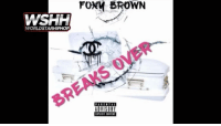 Foxy Brown - Break's Over (Remy Ma Diss) (Snippet) (Audio)! 👀 Watch Now On WorldStarHipHop.com & The WorldStar App! (Posted by @ProperlySmooth) FoxyBrown Remyma WSHH: WSHH  WORLDSTARHIPHOP  FOXM BROWN  ADVISORY  EIPLICIT CONTENT Foxy Brown - Break's Over (Remy Ma Diss) (Snippet) (Audio)! 👀 Watch Now On WorldStarHipHop.com & The WorldStar App! (Posted by @ProperlySmooth) FoxyBrown Remyma WSHH