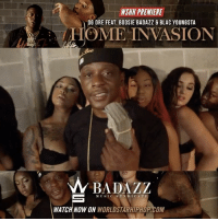 "WSHH Premiere @OneOGDre Feat. @OfficialBoosieIG & @BlacYoungstaFB ""Home Invasion"" LiveNow Exclusive OGDre BoosieBadazz HomeInvasion BadazzMusicSyndicate: WSHI PREMIERE  COME  INVASION  OG DRE FEAT. BOOSIE BADA ZZ  MUSIC S Y N DI CATE  WATCH NOW ON WORLDSTARHIPAOP COM WSHH Premiere @OneOGDre Feat. @OfficialBoosieIG & @BlacYoungstaFB ""Home Invasion"" LiveNow Exclusive OGDre BoosieBadazz HomeInvasion BadazzMusicSyndicate"