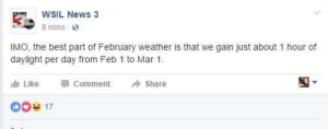 memehumor:  28 Additional Hours of Daylight, Eh?: WSIL News 3  8 mins  obc)  IMO, the best part of February weather is that we gain just about 1 hour of  daylight per day from Feb 1 to Mar 1  Like  Comment  Share  17 memehumor:  28 Additional Hours of Daylight, Eh?