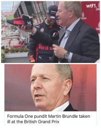 Glad to hear Martin Brundle's ok now! f1 formula1 britishgp wtf1: wtf1.  Emi  Red u  Formula One pundit Martin Brundle taken  ill at the British Grand Prix Glad to hear Martin Brundle's ok now! f1 formula1 britishgp wtf1