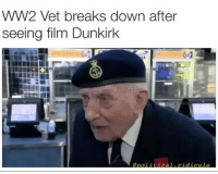 America, Definitely, and Facebook: WW2 Vet breaks down after  seeing film Dunkirk  polial ridicule Definitely going to see this movie ASAP. Much respect to this man 🤙🏻 PC: @political.ridicule dunkirk trumpmemes liberals libbys democraps liberallogic liberal maga conservative constitution presidenttrump resist thetypicalliberal typicalliberal merica america stupiddemocrats donaldtrump trump2016 patriot trump yeeyee presidentdonaldtrump draintheswamp makeamericagreatagain trumptrain triggered CHECK OUT MY WEBSITE AND STORE!🌐 thetypicalliberal.net-store 🥇Join our closed group on Facebook. For top fans only: Right Wing Savages🥇 Add me on Snapchat and get to know me. Don't be a stranger: thetypicallibby Partners: @theunapologeticpatriot 🇺🇸 @too_savage_for_democrats 🐍 @thelastgreatstand 🇺🇸 @always.right 🐘 @keepamerica.usa ☠️ @republicangirlapparel 🎀 @drunkenrepublican 🍺 TURN ON POST NOTIFICATIONS! Make sure to check out our joint Facebook - Right Wing Savages Joint Instagram - @rightwingsavages