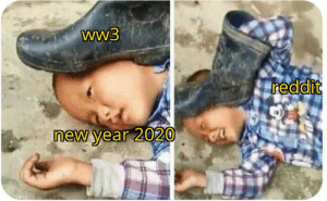 I hope this is true: ww3  reddit  new year 2020 I hope this is true