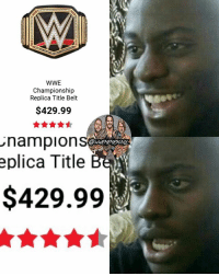 I really want a replica championship, but they're so much damn money 😔 kevinowens chrisjericho romanreigns braunstrowman sethrollins ajstyles deanambrose randyorton braywyatt jindermahal thehardyboyz charlotte samoajoe shinsukenakamura samizayn johncena sashabanks brocklesnar bayley alexabliss themiz finnbalor kurtangle extremerules wwememes wwememe wwefunny wrestlingmemes wweraw wwesmackdown: WWE  Championship  Replica Title Belt  $429.99  nampions  eplica Title  $429.99 I really want a replica championship, but they're so much damn money 😔 kevinowens chrisjericho romanreigns braunstrowman sethrollins ajstyles deanambrose randyorton braywyatt jindermahal thehardyboyz charlotte samoajoe shinsukenakamura samizayn johncena sashabanks brocklesnar bayley alexabliss themiz finnbalor kurtangle extremerules wwememes wwememe wwefunny wrestlingmemes wweraw wwesmackdown