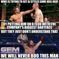 Memes, Aj Styles, and 🤖: WWE IS TRYINGTOGET AJ STYLES SOME HEEL HEAT  BY PUTTING HIMON AFEUD WITH THE  COMPANYSBIGGEST BABYFACE  BUT THEY  JUSTDONTUNDERSTAND THAT  MW NO MERCY  NO MERCY A  ONLY ON  NSTALOGRAM  (GRA V ITY. F ORG 0 T. M E  WEWILLNEVERBOOTHIS MAN Not saying I want him to turn face tho. He's a godly heel. ajstyles johncena wrestling prowrestling wwe nxt wwememes meme professionalwrestling tna luchaunderground newjapanprowrestling njpw ringofhonor roh pwg