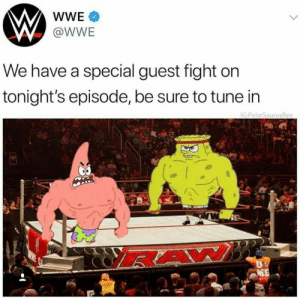 SpongeBob, World Wrestling Entertainment, and Fight: @WWE  We have a special guest fight on  tonight's episode, be sure to tune in spongebob vs patrick fight, who you guys got to win?