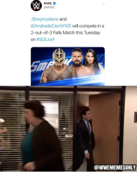 Memes, World Wrestling Entertainment, and Match: WWE  @WWE  @reymysterio and  @AndradeCienWWE will compete in a  2-out-of-3 Falls Match this Tuesday  on #SDLive!  @WWEMEMESONLY AHHHHH ajstyles romanreigns braunstrowman sethrollins bobbylashley baroncorbin randyorton danielbryan drewmcintyre rondarousey samoajoe deanambrose beckylynch alexabliss johncena mandyrose brocklesnar reymysterio andradecienalmas shinsukenakamura finnbalor themiz royalrumble wwe wwememes wwememe wwefunny wrestlingmemes wweraw wwesmackdown