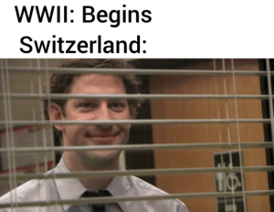 History, Switzerland, and Wwii: WWII: Begins  Switzerland:  TO Neutral country