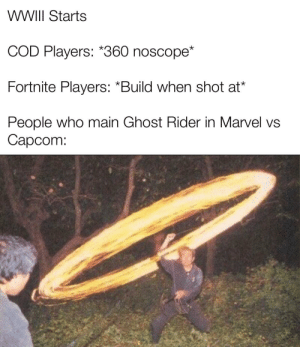 Penance Stare should wipe the enemy team: WWIII Starts  COD Players: *360 noscope*  Fortnite Players: *Build when shot at*  People who main Ghost Rider in Marvel vs  Capcom: Penance Stare should wipe the enemy team