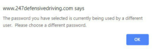 I've heard about these but never thought I'd see one in the wild: www.247defensived riving.com says  The password you have selected is currently being used by a different  user. Please choose a different password.  OK I've heard about these but never thought I'd see one in the wild