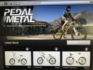 Bicycle, Bmx, and Race: www.pandmcycles.com  PEDAL  METAL  Hi -welcome to the website for Pedal and Metal bicycle shop.  Latest Stock  Sort by Prlce  1  1  BMX  $800  SCORCHER  $2,000  WHIPPET RACE BIKE  $10,000  X Rockstar doesn't care about bike enthusiasts....