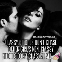 🙏👌 wise words. keepitclassy bearealwoman notasidechick queenbitch quotes loveit repost: www.ScousBirdProblews.com  CLASSY BITCHES DONT CHASE  ITHER GIRLS MEN, CLASSY  BITCHES DONT,CHASEAI ALL 🙏👌 wise words. keepitclassy bearealwoman notasidechick queenbitch quotes loveit repost