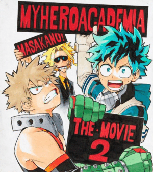 Dank, Movie, and 🤖: WYHEROACADFMA  M!  ASAKAND  THE MOVIE  2 We're SO excited to see what's next!