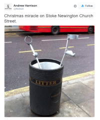 https://twitter.com/Nndroid/status/414351925782388736: X Andrew Harrison  Follow  DurcH WINE @Nndroid  Christmas miracle on Stoke Newington Church  Street  LITTER https://twitter.com/Nndroid/status/414351925782388736
