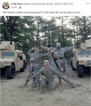 This is epic. via /r/wholesomememes https://ift.tt/2Y9eK6E: X Mj Dolo shared a post to the group: DEATH BATTLE.  13 hrs  Yall naruto runners storming area 51 they have let out the ginyu force... This is epic. via /r/wholesomememes https://ift.tt/2Y9eK6E