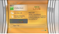 The original Xbox 360 Dashboard https://t.co/yT9SYpKdkX: Xbox LIVE  Sign In  XBOX  LIVE  3  2 Profiles Found  3  Xbox LIVE  Games. Tournaments  Entertainment. All the rewards.  Endless possibilities. What are  you waiting for?  Join Xbox LIVE  Recover Gamertag Entertainment All the rewards  from Xbox LIVE  XBOX  LIVE  Open Tray  Select A The original Xbox 360 Dashboard https://t.co/yT9SYpKdkX