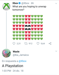 PlayStation, Xbox, and Jamaica: Xbox @Xbox 6h  What are you hoping to unwrap  tomorrow?  2,31 t 912 9,64 ç  Waxle  @lka_Jamaica  En respuesta a @Xbox  A Playstation  1:03 PM 24 dic. 18 ABSOLUTE MADLAD