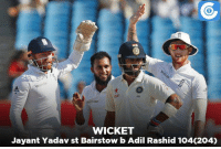 IND vs ENG, 4th Test, Day 4: IND - 605/8 (177)   Virat Kohli - 225 (330)   India lead by 205 runs: xcifrose  WICKET  Jayant Yadav st Bairstow b Adil Rashid 104C204) IND vs ENG, 4th Test, Day 4: IND - 605/8 (177)   Virat Kohli - 225 (330)   India lead by 205 runs