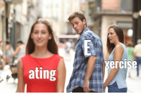 Meme, Relatable, and Relatable Meme: xercise  ating Most relatable meme