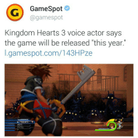 "I just came...: GameSpot  @gamespot  Kingdom Hearts 3 voice actor says  the game will be released ""this year.  I.gamespot.com/143HPze I just came..."