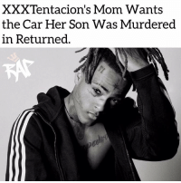 Xxxtentacion's mom is asking the State Of Florida to give back the BMW i8 vehicle in which X was killed in about 7 months ago.⁣ -⁣ According to reports, the documents were submitted by an Assistant State Attorney which was requested by X's mom, stating that all investigations have been done and the car is no longer needed so she wants it back to prevent further damages to it from sitting in a storage for 7 months.⁣ -⁣ One of the suspected killers legal team will have until the end of February to investigate the car if the judge grants X's moms request. After that, the car will be returned to X's mom.⁣ -⁣ RapTVSTAFF: @thatkidcm⁣ 📷 @jackmckain⁣: XXXTentacion's Mom Wants  the Car Her Son Was Murdered  in Returned Xxxtentacion's mom is asking the State Of Florida to give back the BMW i8 vehicle in which X was killed in about 7 months ago.⁣ -⁣ According to reports, the documents were submitted by an Assistant State Attorney which was requested by X's mom, stating that all investigations have been done and the car is no longer needed so she wants it back to prevent further damages to it from sitting in a storage for 7 months.⁣ -⁣ One of the suspected killers legal team will have until the end of February to investigate the car if the judge grants X's moms request. After that, the car will be returned to X's mom.⁣ -⁣ RapTVSTAFF: @thatkidcm⁣ 📷 @jackmckain⁣
