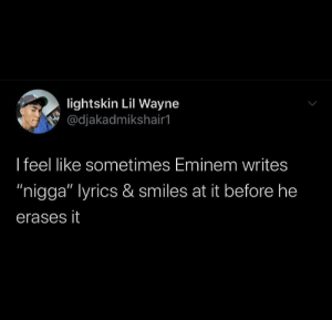 Y'all think Em would sound weird saying nigga ? by MikeisTOOOTALLL MORE MEMES: Y'all think Em would sound weird saying nigga ? by MikeisTOOOTALLL MORE MEMES