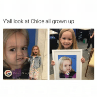 When memes grow up 😍😍😂😂 @pmwhiphop @pmwhiphop @pmwhiphop @pmwhiphop @pmwhiphop @pmwhiphop: Y all look at Chloe all grown up  Da um Googl When memes grow up 😍😍😂😂 @pmwhiphop @pmwhiphop @pmwhiphop @pmwhiphop @pmwhiphop @pmwhiphop