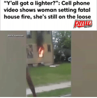 """Fire, Memes, and Old Man: """"Y'all got a lighter?"""": Cell phone  video shows woman setting fatal  house fire, she's still on the loose  HIPHOP  Dora Johnson The Milwaukee Fire Department said a 72-year-old man is dead after a house fire set by woman seen in this video. The victim has been identified, Willie O. Greer. - FULL VIDEO AT PMWHIPHOP.COM LINK IN BIO RIP"""