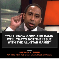 "StephenASmith isn't a fan of the recent changes to the NBA All-Star game...do you agree? 🏀🤔 @ESPNFirstTake WSHH: ""YA'LL KNOW GOOD AND DAMN  WELL THAT'S NOT THE ISSUE  WITH THE ALL-STAR GAME!'""  STEPHEN A. SMITH  ON THE NBA ALL-STAR GAME RULE CHANGE StephenASmith isn't a fan of the recent changes to the NBA All-Star game...do you agree? 🏀🤔 @ESPNFirstTake WSHH"