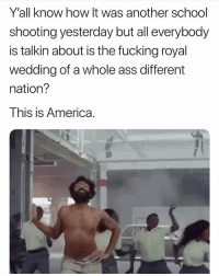 What's the cheapest rawest car: Y'all know how It was another school  shooting yesterday but all everybody  is talkin about is the fucking royal  wedding of a whole ass different  nation?  This is America What's the cheapest rawest car