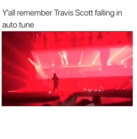 Funny, Travis Scott, and Tune: Y'all remember Travis Scott falling in  auto tune Classic clip of the day 😂
