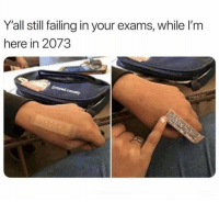 Cheating, Future, and Memes: Y'all still failing in your exams, while I'm  here in 2073  @s  edy This is some next-level sh*t. #Exam #Future #TheFutureIsNow #Memes #Cheating #WTF