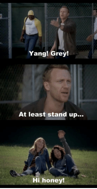 Memes, Grey, and 🤖: Yang! Grey!  CTV  At least stand up...  Hi honey! Who remembers this? 😂 #GreysAnatomy https://t.co/HaDWpNkJQV