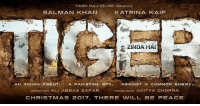 Tiger is back! ☺☺☺ @beingsalmankhan: YASH RAJ FILMS PRESENTS  SALMAN KHAN  KATRINA KAIF  ZINDA HAI  AN INDIAN AGENT. A PAKISTANI SPY.  AGAINST A COMMON  ENEMY...  PRODUCER ADITYA CHOPRA  DIRECTOR ALI ABBAS ZAFAR  CHRISTMAS 2O 17, THERE WILL BE PEACE Tiger is back! ☺☺☺ @beingsalmankhan