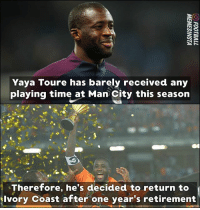 Your thoughts ❓ YayaTouré: Yaya Toure has barely received any  playing time at Man City this season  Therefore, he's decided to return to  Ivory Coast after one year's retirement Your thoughts ❓ YayaTouré