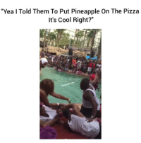 "He needs some milk lol💀💀💀 By: Mojo Jojo hoodclips comedy HoodComedy: ""Yea I Told Them To Put Pineapple On The Pizza  It's Cool Right?"" He needs some milk lol💀💀💀 By: Mojo Jojo hoodclips comedy HoodComedy"