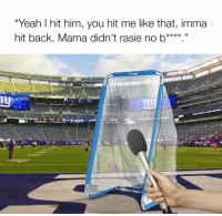 """Memes, Giant, and Giants: """"Yeah I hit him, you hit me like that, imma  hit back. Mama didn't rasie no b****."""" The Giants kicking net spoke with reporters postgame..."""
