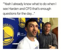 "Basketball, Nba, and Sports: ""Yeah l already know what to do when l  see Harden and CP3 that's enough  questions for the day..  int  DEN  RRIO  KASER  PERMANENTE  ONBAMEMES He got one mission 😂 nbamemes nba warriors zaza"