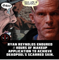 Do you think Deadpool could have stayed still for 8 hours? 👇👇👇👇 Follow @deadpoolfacts for your daily Deadpool dose. 👏👏👏👏 @vancityreynolds 🙌 wadewilson mercwithamouth marvelnation deadpoolfacts deadpoolnation deadpool marvel deadpool2 antihero lolz lmaobruh hahaha lmfao heh hehe MarvelousJokes: YEAH, LIFE IS  BEAUTIFuL!  GAH!  RYAN REYNOLOS ENDURED  8 HOURS OF MAKEUP  APPLICATION TO ACHIEE  DEADPOOL'S SCARRED SKIN Do you think Deadpool could have stayed still for 8 hours? 👇👇👇👇 Follow @deadpoolfacts for your daily Deadpool dose. 👏👏👏👏 @vancityreynolds 🙌 wadewilson mercwithamouth marvelnation deadpoolfacts deadpoolnation deadpool marvel deadpool2 antihero lolz lmaobruh hahaha lmfao heh hehe MarvelousJokes
