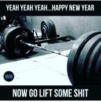 Gym, Yeah Yeah Yeahs, and Lift: YEAH YEAH YEAH...HAPPY NEW YEAR  MAB  NOW GO LIFT SOME SHIT 😎😎😎