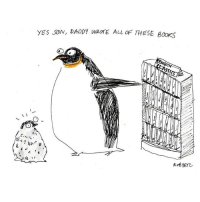 worldpenguinday up to no good: YES JON, DADDY WROTE ALL THESE Books worldpenguinday up to no good