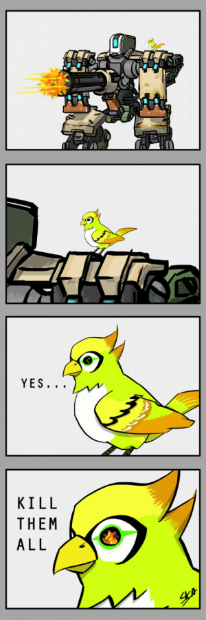 Bastions bird has plans: YES  KILL  THEM Bastions bird has plans