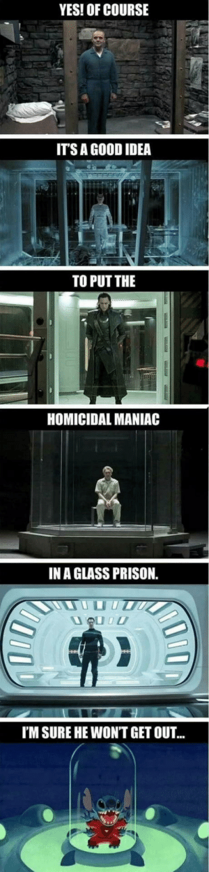 Omg, Tumblr, and Prison: YES! OF COURSE  ITS A GOOD IDEA  TO PUT THE  HOMICIDAL MANIAC  IN A GLASS PRISON  I'M SURE HE WONT GET OUT omg-humor:Just saying…