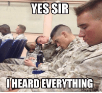 Of Course I Heard Everything!  Military Memes  Only A Couple Hours Left For You To Get Your Soldier Hoodie! Do NOT Miss Out!  Go HERE ==> http://teespring.com/SoldierPride: YES-SIR  STR  I HEARD)EVERYTHING  ake a Meme+ Of Course I Heard Everything!  Military Memes  Only A Couple Hours Left For You To Get Your Soldier Hoodie! Do NOT Miss Out!  Go HERE ==> http://teespring.com/SoldierPride