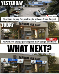 Another day, another thing to pay 😭😭: YESTERDAY  CHANNE NEWA  Teachers to pay for parking in schools from August  TODAY  MANDAI HILL CAMP  TODAY  MINDEF to charge parking fees at 16 camps and bases  WHAT NEKTP  MANDAI HILL CAMP  ERP  IN OPERATION  ERIP  TEET  TEET Another day, another thing to pay 😭😭