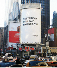 Barre: YESTERDAY  YOU SAID  TOMORROW.  A penay  is  Pennits  JUST DO IT  Barre  NO  TURN