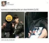 Astro is huge fanboys for BTS and that makes me so happy: yin  artagu  eunwoo is watching bts on vlive hhHHH CUTE  08 1006.AM Astro is huge fanboys for BTS and that makes me so happy